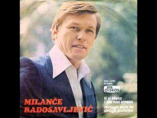 Milance Radosavljevic - 1977 Ti si htela i sto nisi smela
